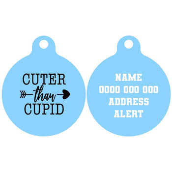 Pet ID Tag | Cuter Than Cupid (Version 1)