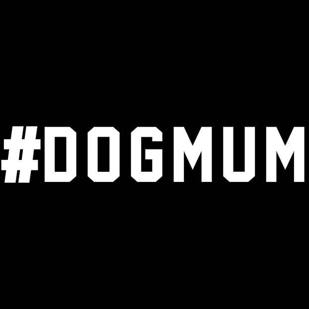 BUMPER STICKER: #DOGMUM