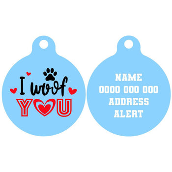 Pet ID Tag | I Woof You