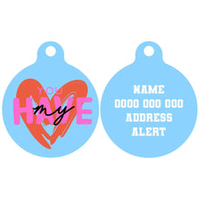 Pet ID Tag | You Have My Heart