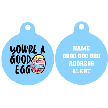 Pet ID Tag | You're A Good Egg