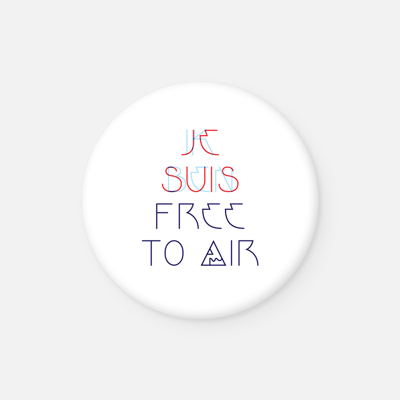 JE SUIS FREE TO AIR <br>Button