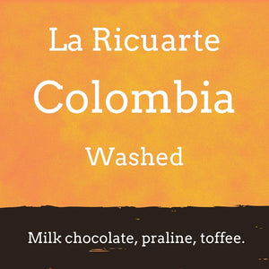 coffee description which reads 'La Ricuarte, Colombia, washed. Milk chocolate, praline, toffee.'