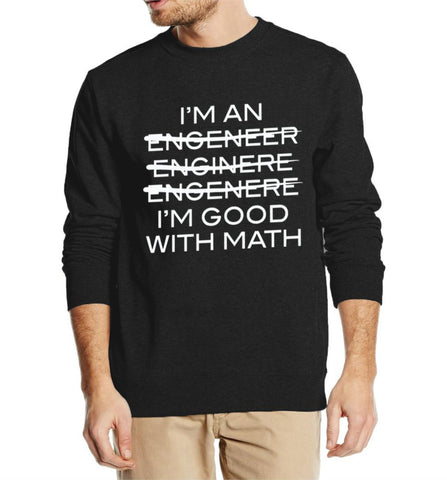 GOOD WITH MATH SWEATSHIRT FOR HIM
