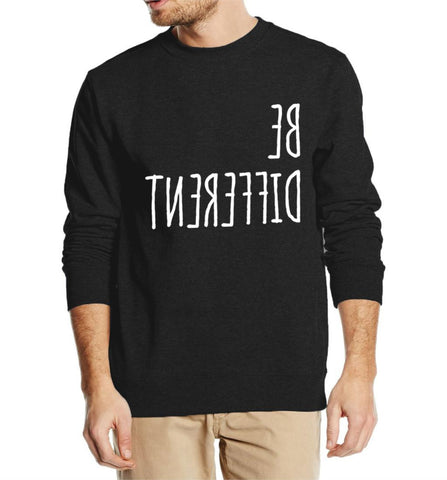 BE DIFFERENT SWEATSHIRT FOR HIM