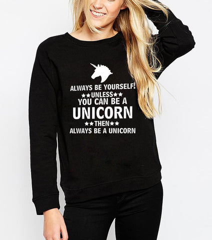 BE A UNICORN SWEATSHIRT FOR HER