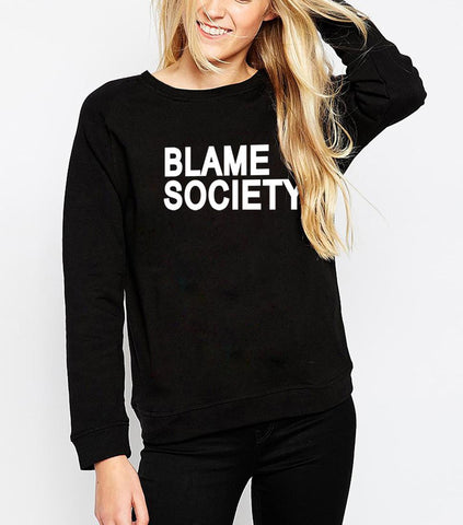 BLAME SOCIETY SWEATSHIRT FOR HER