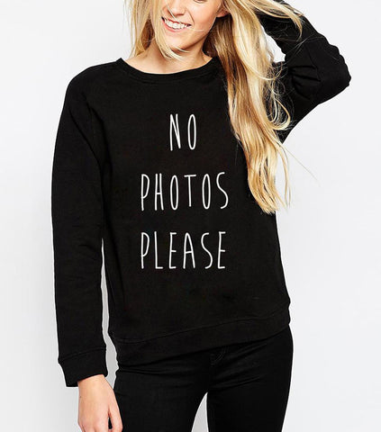 NO PHOTOS SWEATSHIRT FOR HER