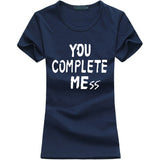 You Complete Mess T-Shirt