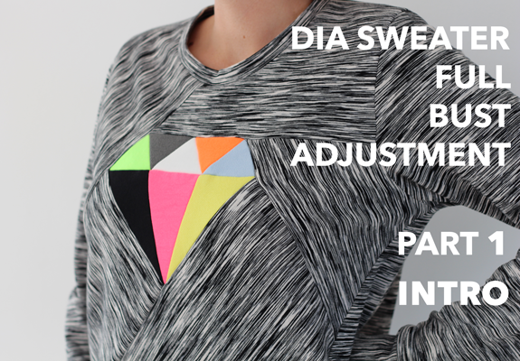 Dia sweater Full Bust Adjustment Introduction