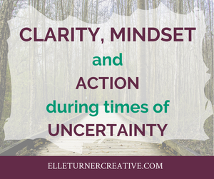 Clarity, Mindset & Action when the unexpected happens