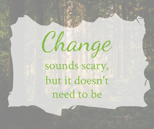 "What does ""needing a change"" mean?"