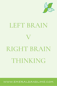 Left-brain versus Right-brain thinking