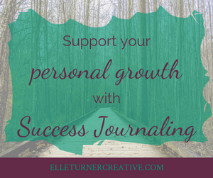 Support your personal growth with Success Journaling