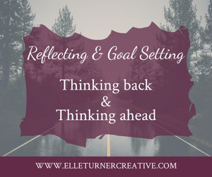 Reflecting and Goal Setting in your journal