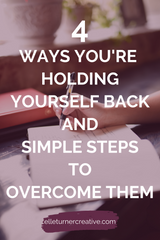 Learn to overcome these four ways that you're holding yourself back in business.