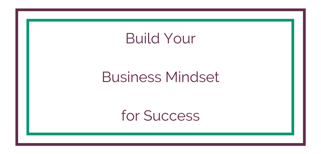Build Your Business Mindset for Success online course