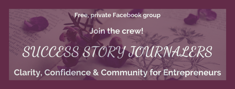 Free, private Facebook group | Success Story Journalers - Clarity, Confidence & Community for Entrepreneurs