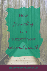 How journaling can support your personal growth