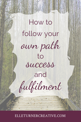 How to follow your own path to personal success and fulfilment