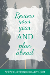 Elle Turner creative | Review your year and plan ahead