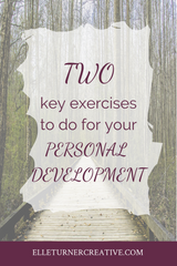Two key exercises to do for your personal development | Elle Turner Creative