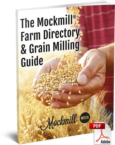 The Mockmill® Farm Directory & Grain Milling Guide (Digital PDF)