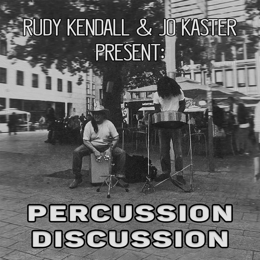''Percussion Discussion'' feat. Rudy Kendall & Jo Kaster (Live Studio Recording) - DIGITAL DOWNLOAD