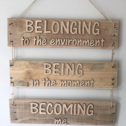 Belonging Being Becoming Sign