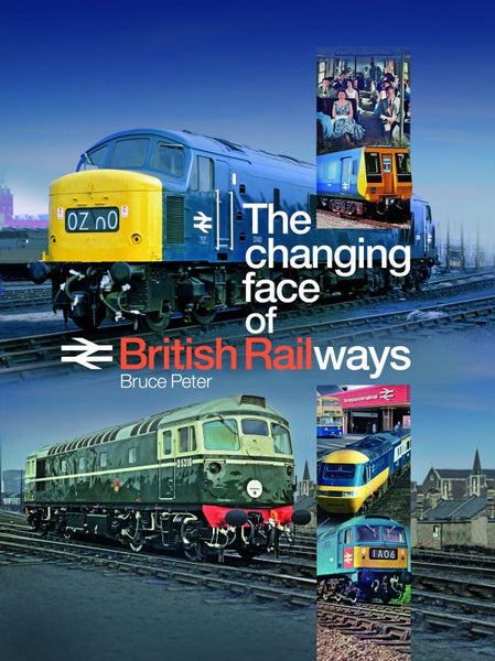 The changing face of British Railways