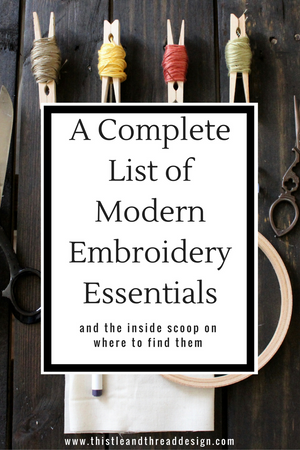 A Complete List of Modern Embroidery Essentials