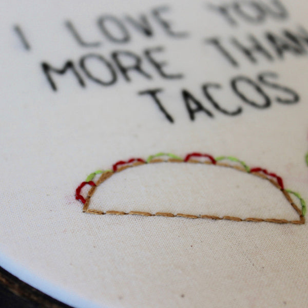 I Love You More Than Tacos Embroidery PDF Pattern Download