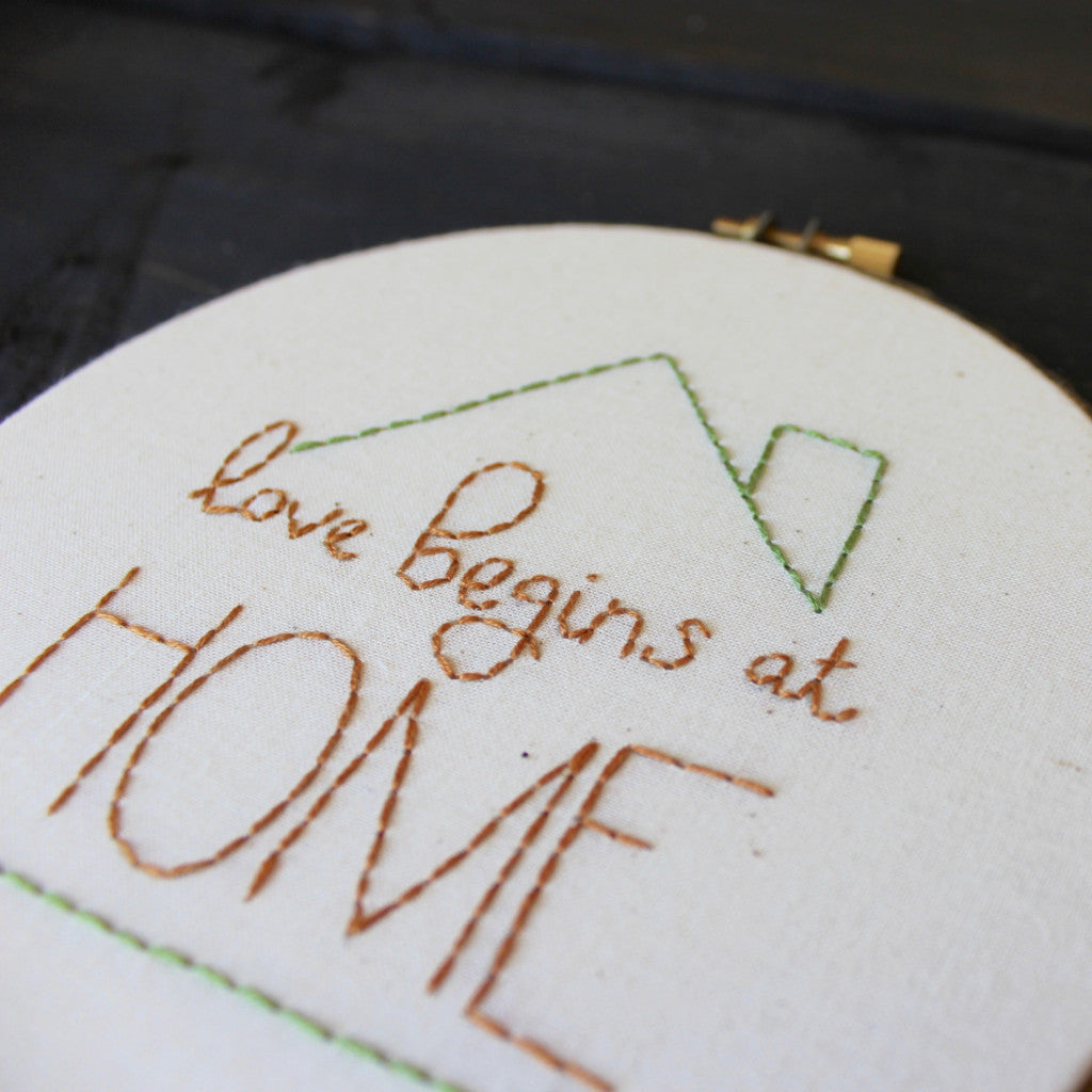 Love Begins at Home Embroidery PDF Pattern Download
