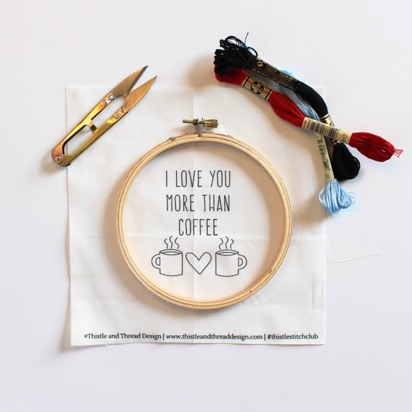 I Love You More Than Coffee Do-It-Yourself Embroidery Kit