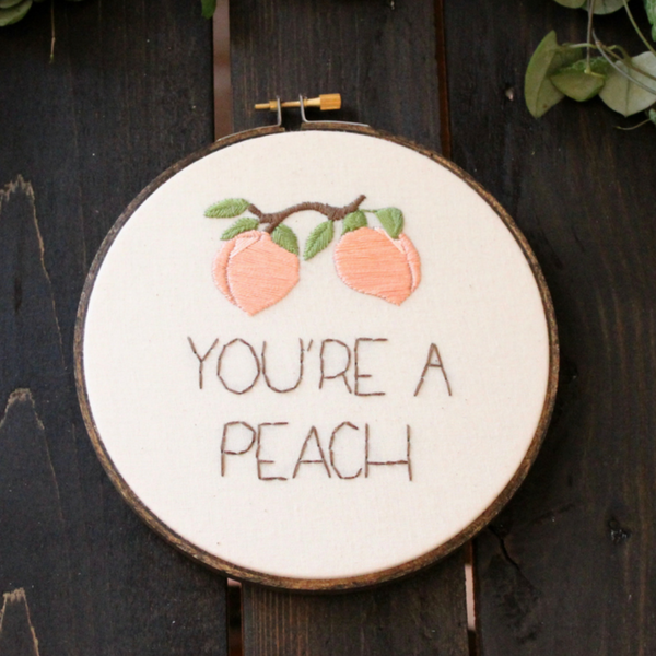 You're a Peach Do-It-Yourself Embroidery Kit Thistle and Thread