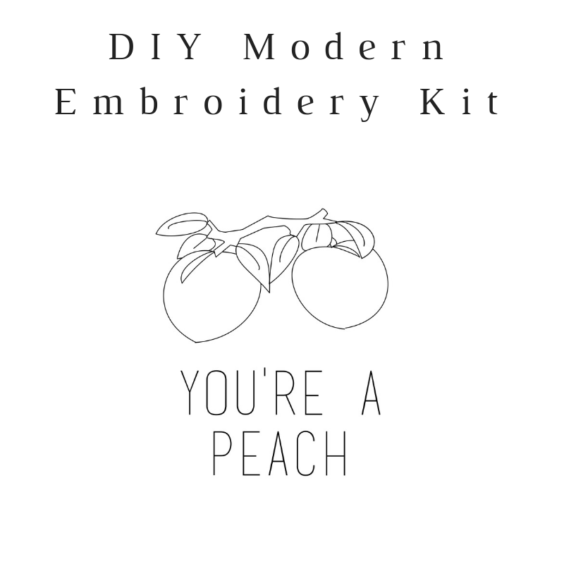 You're a Peach Do-It-Yourself Embroidery Kit