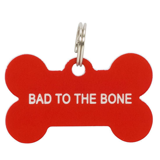 Say What? Dog Tags - Bad To The Bone