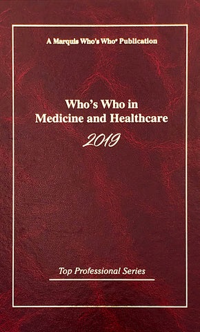 Who's Who in Medicine and Healthcare 2019 | Marquis Who's Who Ventures LLC