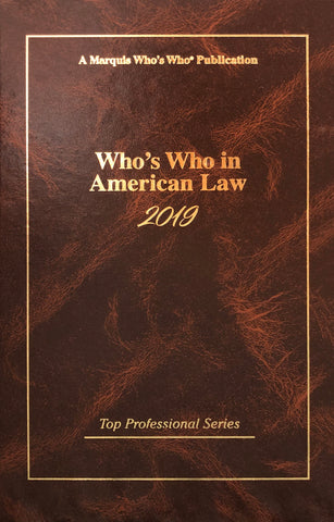 Who's Who in American Law 2019 - Marquis Who's Who Ventures LLC