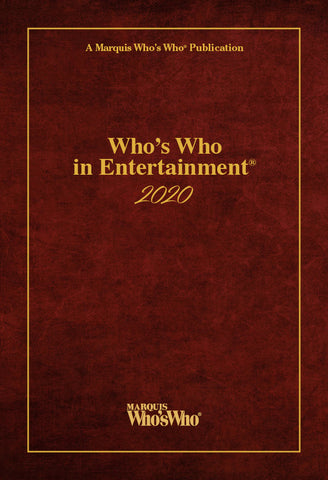 Who's Who in Entertainment 2020 | Marquis Who's Who Ventures LLC