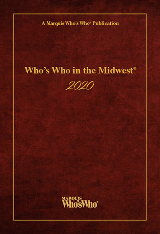 Who's Who in the Midwest 2020 - 43rd Edition | Marquis Who's Who Ventures LLC