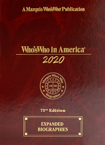 Who's Who in America 2020 – 73rd Edition - Marquis Who's Who Ventures LLC