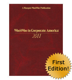 Who's Who in Corporate America 2011 - 1st Edition | Marquis Who's Who Ventures LLC