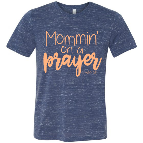 Mommin' on a prayer - Adult Navy Marble Tee