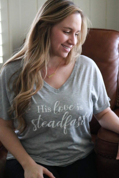 His love is steadfast- grey slouchy tee