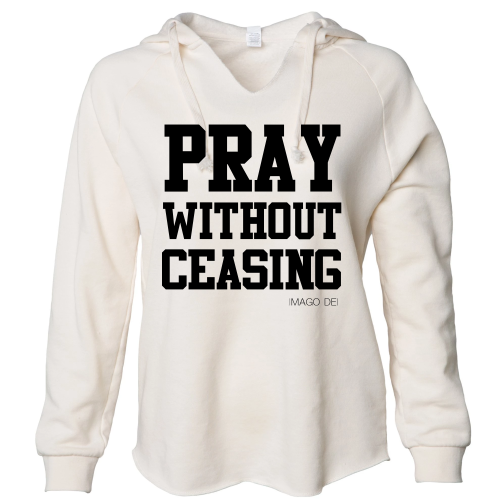 Pray without ceasing -Cream Lightweight fleece Sweatshirt
