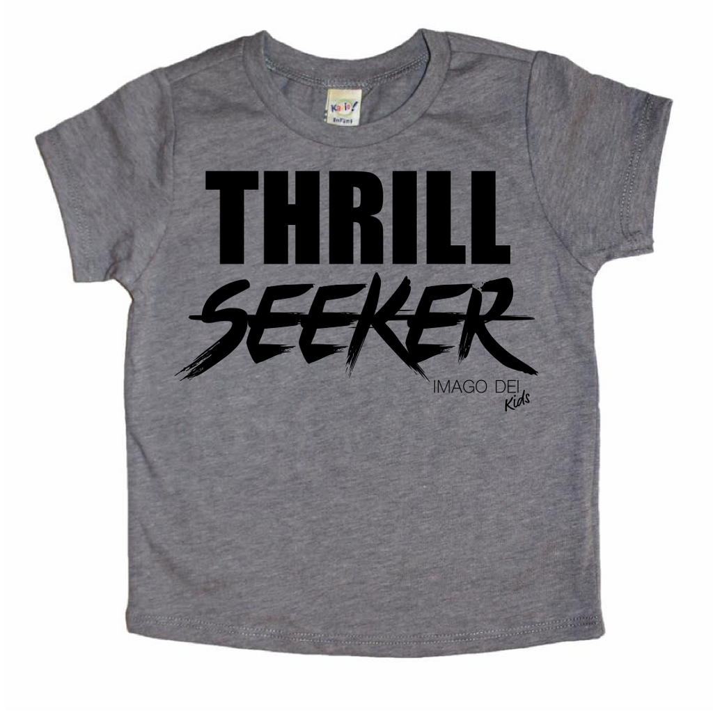 Thrill Seeker- Charcoal Grey tee