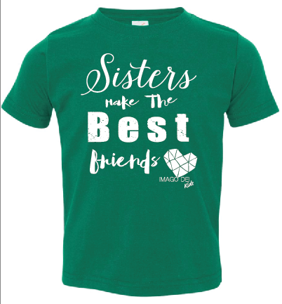 Sisters Make the Best Friends- Christmas Green Tee