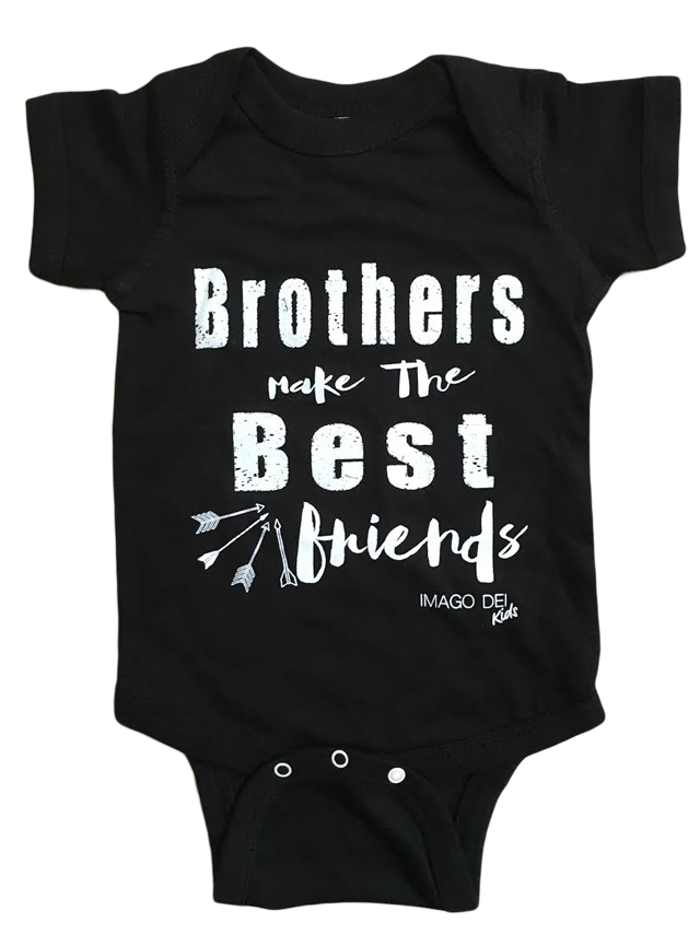 Brothers Make the Best Friends-Black Onesie