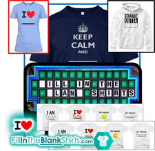 """Fill In The Blank"" Shirts (FillInTheBlankShirts.com)"